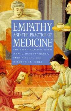 Empathy and the Practice of Medicine.   By Edward Howard Spiro et al.