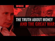 The Truth About Money and the Great War - YouTube