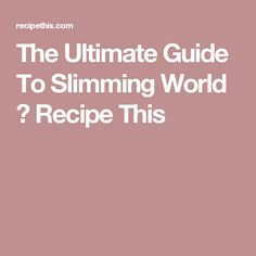 Welcome to my ultimate guide to Slimming World. Get ready for a full walk through of the Slimming World Diet Plan. Including the free food, the healthy extras… Slimming World Healthy Extras, Slimming World Curry, Slimming World Diet Plan, Slimming World Syns, Slimming World Recipes, Healthy Recipes For Weight Loss, Healthy Options, Healthy Foods, Oyster Happy Hour