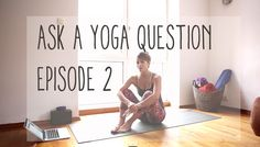 Answering reader yoga questions on the blog!