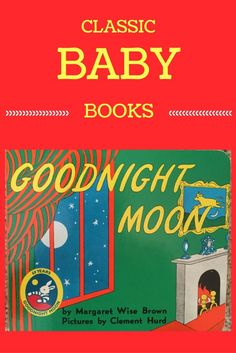 Dishes, Laundry, and Love: Classic Books for Baby: This is a list of our family's favorites books for your little one. These books also make great baby shower gifts for mommy to be. Reading is one of the best things you can do for your child.