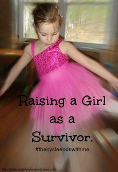 Raising a Girl as a Survivor of Abuse.