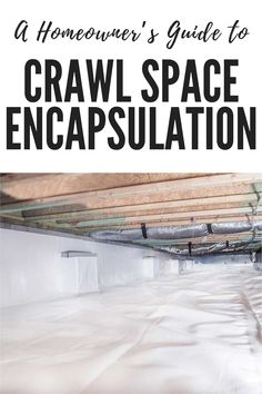 A Homeowner's Guide to Crawl Space Encapsulation in Virginia Crawl Space Vapor Barrier, Crawl Space Repair, Crawl Space Encapsulation, Squeaky Floors, Mold Exposure, The Crawl, Foundation Repair, Local Contractors, Build Your Own House