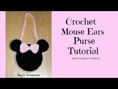 Amy's Crochet Creative Creations: Crochet Mouse Ears Purse