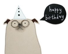 Pug Birthday Card Cute Pug Card Happy Birthday Pug Dog by poosac