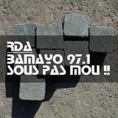 Sois pas mou !! par Bamayo 97.1
