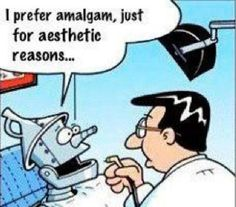Only the tin man would want amalgam for aesthetic reasons. #dental #funny #humor