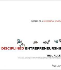 Disciplined Entrepreneurship – 24 Steps To A Successful Startup PDF