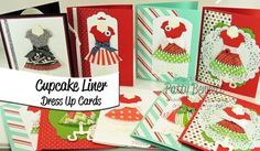 www.PattyStamps.com - use cupcake liners for Stampin Up Dress Up framelit dresses!! Too cute!