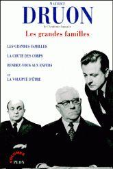 Les grandes familles - Maurice Druon ++++