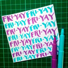 Happy Fri-YAY! Here's hoping yours is super terrific!  #friyay #tgif #design #lettering #typography