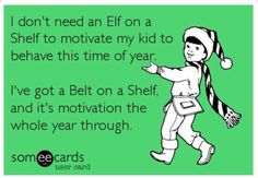 I don't need an Elf...
