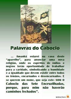 Entidades Ciganas da Umbanda (Clique Aqui) para entrar.: PALAVRAS DO CABOCLO DAS SETE ENCRUZILHADAS