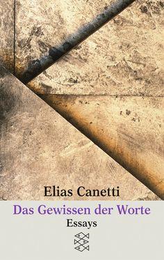 Elias Canetti, Das Gewissen der Worte