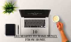 10 Great Lists to Make Money From Home