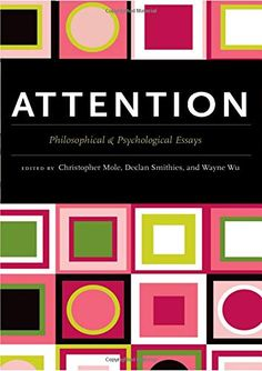 Attention: Philosophical and Psychological Essays Ms State University, New Books, Books To Read, Philosophy, Psychology, Religion, Reading, Amazon, Floor