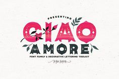 SALE! Ciao Amore Decorative Type Kit by Callie Hegstrom on @creativemarket