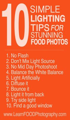 Photography Tips | Food photography Lighting Tips, Photo Tips & Tutorials