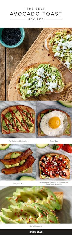 This list of avocado toast recipes will convince you to eat it daily. Graduate onto other more complex toasts, including those topped with poached eggs, ahi tuna, and even gorgonzola cheese.