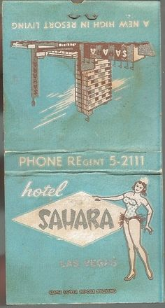 """Match book cover from the Hotel Sahara, Las Vegas..inside reads """"600 Air Conditioned Rooms, All with TV & Radio"""""""