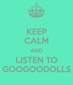 Goo Goo Dolls <3 fav band since mid 90s