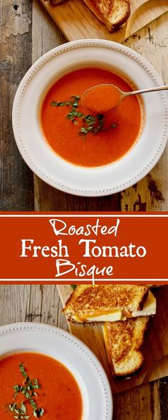 Roasted Fresh Tomato Bisque, creamy homemade soup using seasonal garden tomatoes and fresh basil, just add a grilled cheddar cheese and apple sandwich.