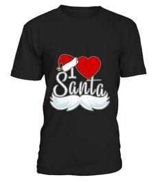 I Love Santa T Shirt Christmas Xmas Sant