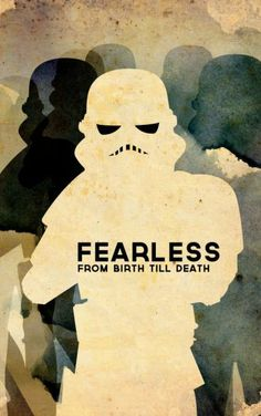 Fearless from Birth till Death