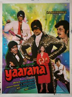 "Yaarana (1981) This Amitabh Bachchan, Amjad Khan,Neetu Singh starer was directed by Rakesh Kumar. Music by Rajesh Roshan had great songs like ""Chookar Mere Man Ko"", ""Tere Jaisa Yaar Kahan"", ""Bishan Chacha"" and ""Sara Zamana"" that is picturized on this poster.  Amitabh Bachchan's clothes were fitted with electric bulbs!"