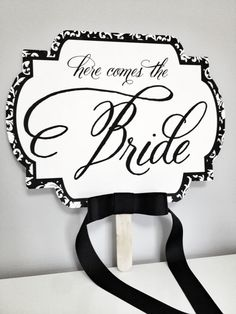 "Damask Attitude ""Here comes the Bride"" Hand held sign in Black and White by Dandelion Willows Invitations + Stationery Here Comes The Bride, Damask, Big Day, Attitude, Dandelion, Stationery, June, Invitations, Wedding Ideas"