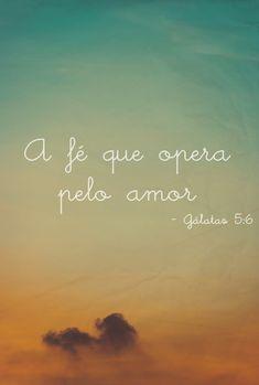 Amar é o maior ato de fé. To love is the biggest act of faith.