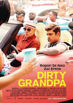 Dirty Grandpa - Movie Poster - 2016 - Comedy - Robert De Niro - Zac Efron