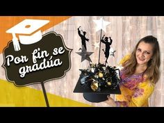 Centro de Mesa para Graduación con sorpresa en el centro Chulada Creativas - YouTube Birthday Decorations, Ideas Para, Centerpieces, Graduation, Creative, Crafts, Youtube, Home Decor, Diy