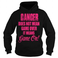 I Love Cancer Does Not Mean Game Over 2016 93 T shirts