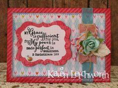Card by Karen L. using 2 Corinthians 12:9 from Verve.  #vervestamps