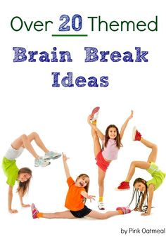 Brain Break Ideas.  I love all the different themes especially the yoga themed ideas!  Brain breaks are a must and this is a great way to incorporate them into an education setting or home! - Pink Oatmeal  #grossmotor #brainbreaks #brainbreaksfortheclassroom #physicaleducation