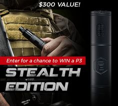 Ok I gotta do this because my Provari is 3 years old lol. Win a Stealth ProVari 3 (P3)