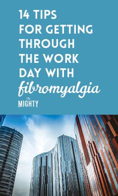 14 Tips for Getting Through the Work Day With Fibromyalgia Fibromyalgia Treatment, Fibromyalgia Causes, Chronic Fatigue Treatment, Fibromyalgia Awareness Day, Fibromyalgia Syndrome, Endometriosis, Fibromyalgia Medication, Chronic Migraines, Chronic Illness