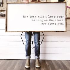 First home Design - How Long Will I Love You. Home Design, Design Design, Diy Signs, First Home, Wooden Signs, Rustic Signs, Making Ideas, Farmhouse Decor, Farmhouse Signs