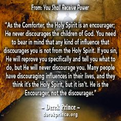 A quote from Derek Prince concerning The Holy Spirit as our encourager.