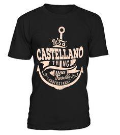 """# CASTELLANO  THINGS .  If you're CASTELLANO, then THIS SHIRT IS FOR YOU!100% Designed, Shipped, and Printed in the U.S.A.Order 2 or more and SAVE on SHIPPING!HOW TO ORDER?1.Click to """"BUY IT NOW"""" or """"RESERVE IT NOW""""2.Select your Preferred Style -Color, Size and Quantity.3. Click """"Add a product"""" if you want more product.4.CHECKOUT with Visa Card, Master Card orPaypal.Important: Select Style Drop-down below to view all styles of shirts available."""