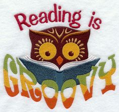 'Reading is Groovy' from Starting Stitches I would love a t shirt with this on it !!