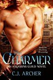 Free Kindle Book -   The Charmer (Assassins Guild Book 1)