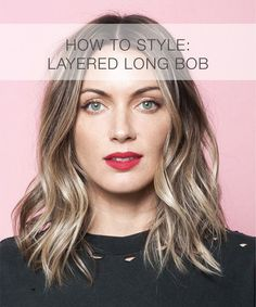How to style: Layered long bob