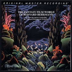 """""""The Fantasy Film World of Bernard Herrmann"""" is a recording of musical scores from four movies:  """"Journey to the Centre of the Earth"""", """"The Seventh Voyage of Sinbad"""", """"The Day the Earth Stood Still"""" and """"Fahrenheit 451"""". Herrmann conducts the National Philharmonic Orchestra on this recording. He was an American composer known for his work in motion pictures. """"The Day the Earth Stood Still"""" soundtrack  was composed in July, and recorded in August 1951. It was Bernard Herrmann's first…"""