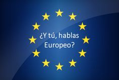 Do you Speak European?