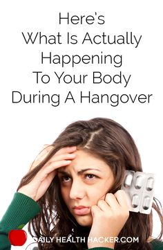 Hereís What Is Actually Happening To Your Body During A Hangover. Everyday! #hagfacts