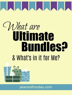 What are Ultimate Bundles? What are the benefits? What are the current bundles available? Home | Health | Craft | Work at Home | Parents | from PeaceOfMyDay.com #ultimatebundles