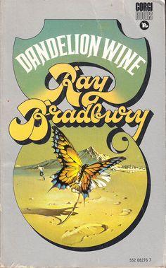 Dandelion Wine by Ray Bradbury Dandelion Wine Ray Bradbury, John Berkey, Harry Harrison, Old Boy Names, English Library, Classic Sci Fi, Science Fiction Books, Weird World, I Fall