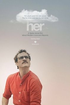 Her (2013) - A Spike Jonze Love Story #Poster